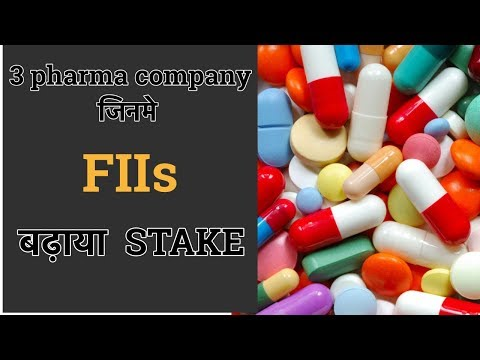 3 Pharma stocks जिनमे  FIIs  बढ़ाया  Stake!!! FIIs rise stake in 3 pharma company!!!🔥🔥
