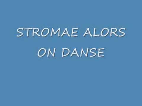 STROMAE ALORS ON DANSE