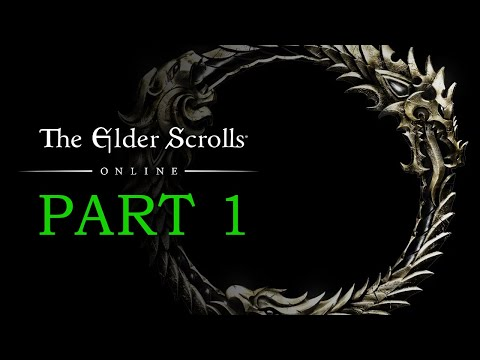 The Elder Scrolls Online Gameplay Part 1 – New Character – Let's Play Playthrough
