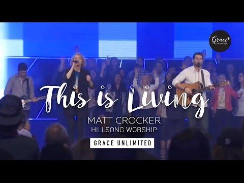 This is Living  Matt Crocker  Hill Church