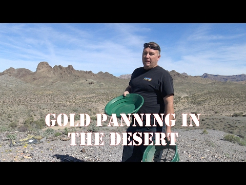 PANNING FOR GOLD IN THE MOJAVE DESERT