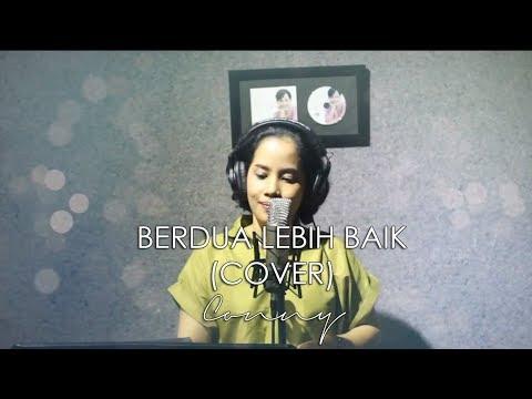 Conny - Berdua Lebih Baik (Acoustic Cover)