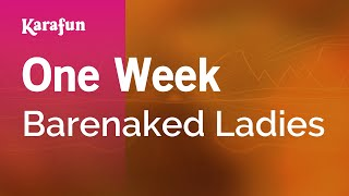 Karaoke One Week - Barenaked Ladies *
