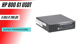 PC Ricondizionato HP 800 G1 Usdt|Core i5-4570s|8GB|240GB SSD|DVD|WIN 10 PRO Video