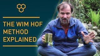 The Wim Hof Method Explained