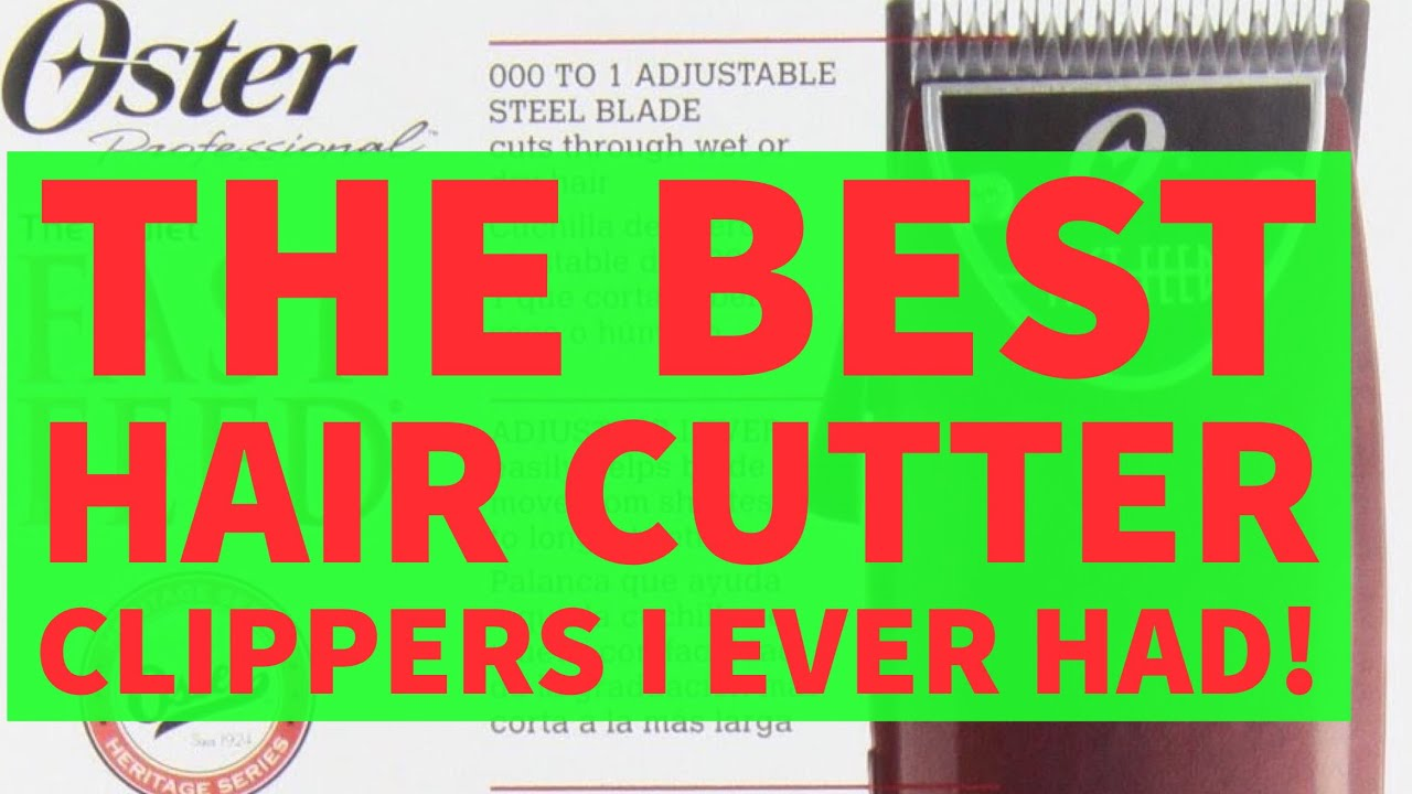 Oster Best Hair Cutting Clipper I Ever Had Cut Your Own Youtube