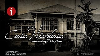"I-Witness: ""Casa Nicolasa,"" a documentary by Jay Taruc (full episode)"