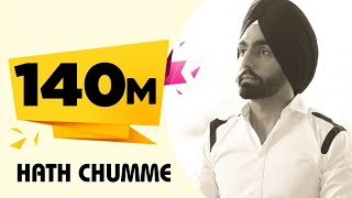 HATH CHUMME AMMY VIRK Official Video B Praak Jaani Arvindr Khaira Latest Punjabi Song DM