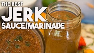 Jerk Sauce - An Easy And Fiery Jamaican Jerk Spice Marinade For Chicken, Fish Or Meat