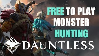 Dauntless Official Launch: Check out Free to Play Monster Hunting!