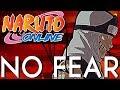 NO FEAR | Sage World #69 - Naruto Online