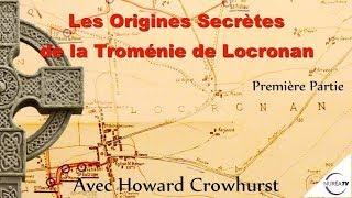 « Les Origines Secrètes de la Troménie de Locronan » (Partie 1) avec Howard Crowhurst - NURÉA TV