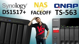 Synology DS1517+ NAS versus QNAP TS-563 - Brand vs Brand Faceoff