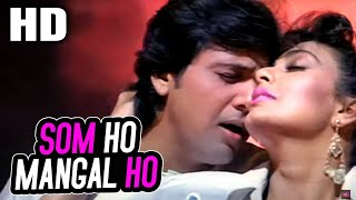 Som Ho Mangal Ho | Amit Kumar, Sadhana Sargam | Taqdeer Ka Tamasha 1990 Songs | Govinda, Kimi Katkar
