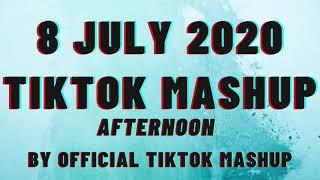 Tiktok Mashup 8 JULY 2020- AFTERNOON 🦋