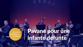 Pavane pour une infante défunte orchestre symphonique de Gironde