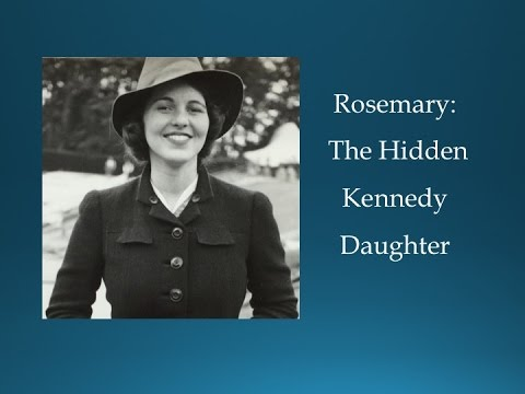 Rosemary, The Hidden Kennedy Daughter