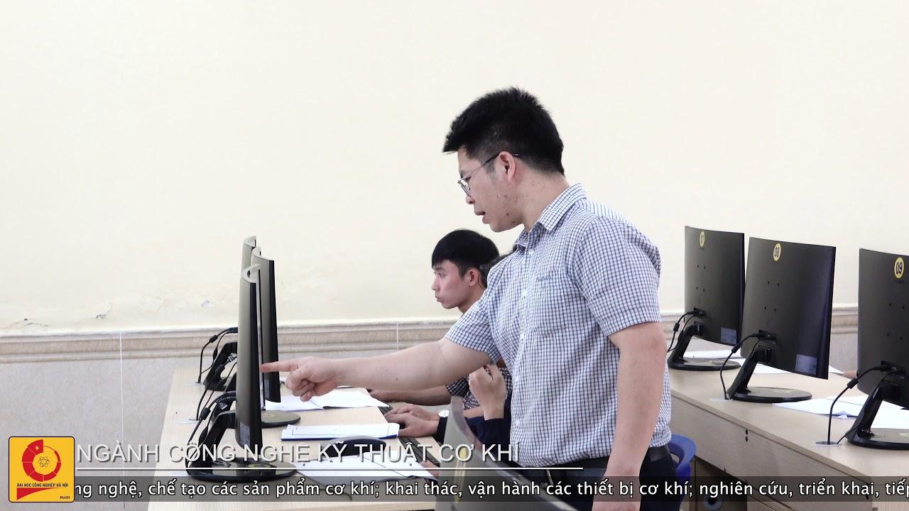 Ngành công nghệ kỹ thuật Cơ khí | Đại học Công nghiệp Hà Nội