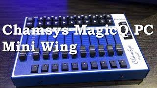 Chamsys MagicQ PC Mini Wing