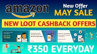 Amazon 350Rs Cash Back offer | May 2020 Amazon Offer | Trade da