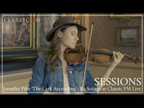 Jennifer Pike 'The Lark Ascending' LIVE | Classic FM Sessions