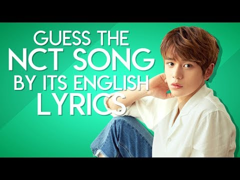 GUESS THE NCT SONG BY ITS ENGLISH LYRICS #1