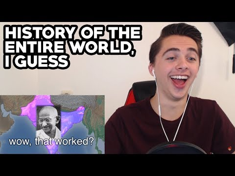"""""""The History Of The Entire World, I Guess"""" - [REACTION]"""