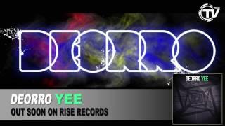 Deorro - Yee (Radio Edit)