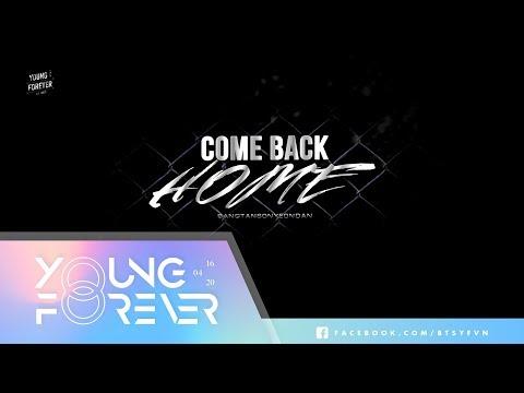 [VIETSUB][Audio] COME BACK HOME - BTS