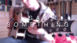 Say Something (A Great Big World) - Electric Guitar Cover