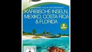 Reiseführer Karibische Inseln, Mexiko, Costa Rica & Florida (DVD BR-FERNWEH)