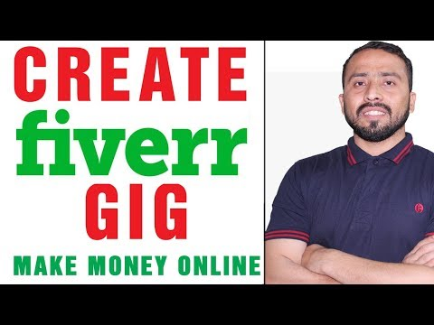 How To Create A Gig On Fiverr || Earn Money Online On Fiverr In Pakistan