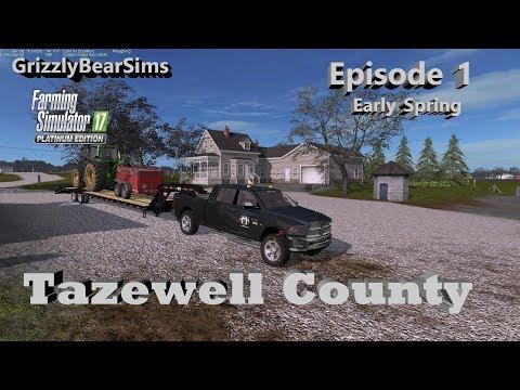 Farming Simulator 17 ᴴᴰ  Tazewell County by flatlander84 🚜  Episode 1