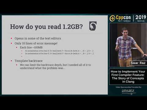 """CppCon 2019: Saar Raz """"How to Implement Your First Compiler Feature: The Story of Concepts in Clang"""""""