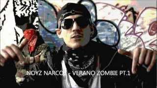 Noyz Narcos - Verano Zombie Pt.1 + Testo (HQ)