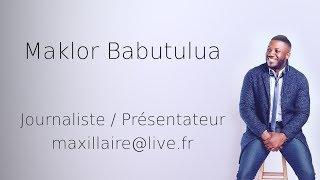 Maklor Babutulua Journaliste Présentateur Bande démo 2019