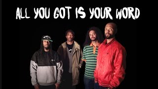 Souls of Mischief & Adrian Younge - All You Got Is Your Word - There Is Only Now