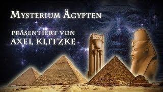Ägypten - Was wissen wir wirklich? (Axel Klitzke)