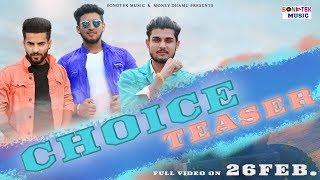 Choice Teaser | New Haryanvi Songs Haryanavi 2019 | Shayar Maan |Jatin Siwani |Money Dhamu |Sonotek