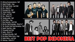 Lagu Pop Indonesia ~ Naff, Ungu, Last Child, Sheila On 7 - Akhirnya Ku Menemukanmu, Sejauh Mungkin
