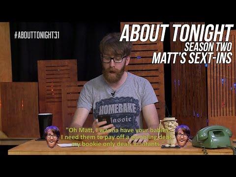 MATT STEWART'S SEXT-INS - ABOUT TONIGHT S02E09 (27/4/15)
