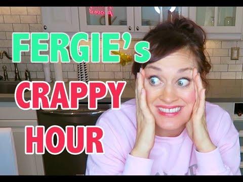 FERGIE's CRAPPY HOUR
