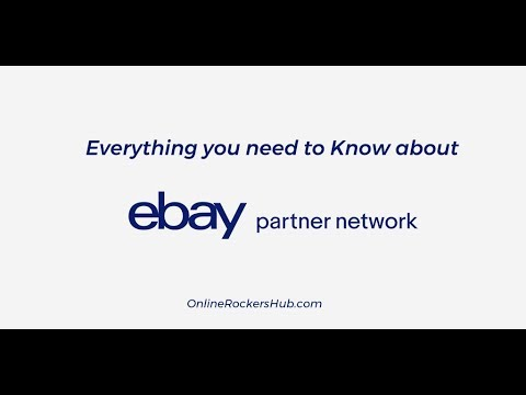 Everything you need to Know about eBay Partner Network EPN
