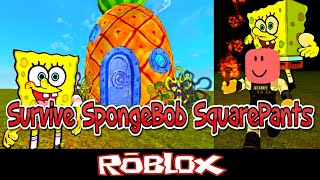 Survive SpongeBob SquarePants By MrNotSoHERO [Roblox]