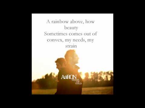 Seeds Of Gold - AaRON - With Lyrics