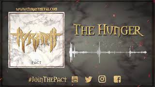 TYRANT - The Hunger (Official Audio)