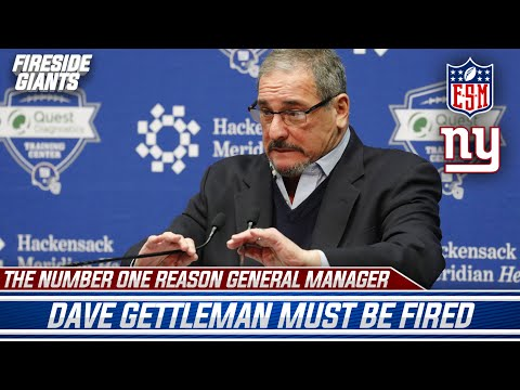 The No. 1 Reason The New York Giants Need To Fire Dave Gettleman