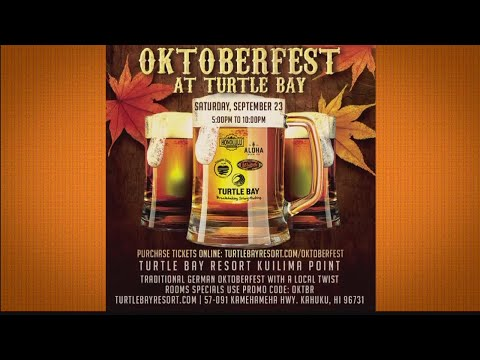 OKTOBERFEST – TURTLE BAY RESORT