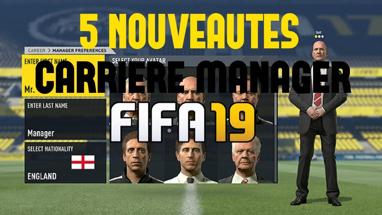fifa 19 mode carriere manager