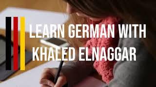 Learn German With Khaled ElNaggar
